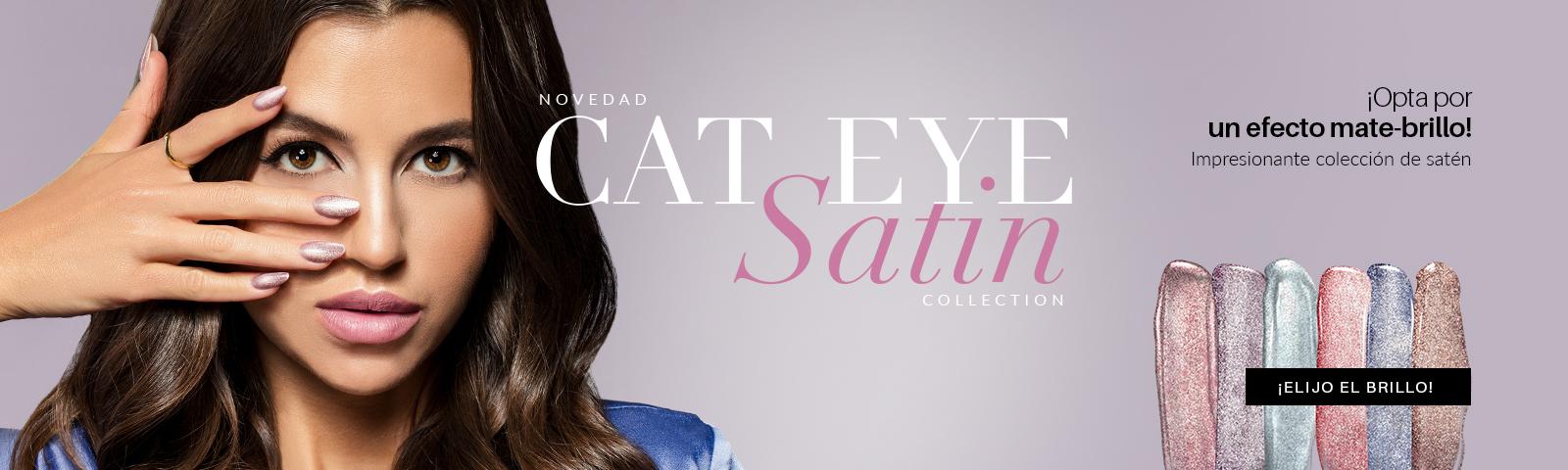 Colección Cat Eye Satin Nueva colección Cat Eye Satin  ¡Elijo brillo!